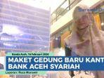 maket-gedung-baru-bank-aceh-syariah.jpg