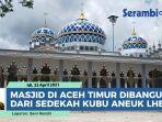 masjid-baitul-mabud-aceh-timur-dibangun-tahun-1965-dari-sedekah-kubu-aneuk-lhee.jpg