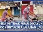 mengenakan-sepeda-tanpa-dikayuh.jpg