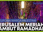 menyambut-bulan-suci-ramadhan-jalan-jalan-di-yerusalem-meriah-dengan-warna-warni-lampu.jpg