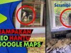 merinding-video-penampakan-hantu-terekam-google-maps.jpg