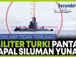 militer-turki-awasi-kapal-siluman-angkatan-laut-yunani.jpg