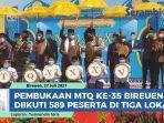 mtq-ke-35-bireuen-diikuti-589-peserta-berlangsung-di-tiga-lokasi.jpg