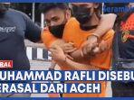 muhammad-rafli-disebut-berasal-dari-aceh.jpg