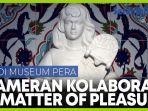 pameran-a-matter-of-pleasure-kolaborasi-seni-di-museum-pera-istanbul-turki.jpg