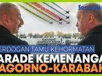 parade-kemenangan-azerbaijan-atas-nagorno-karabakh-erdogan-sebagai-tamu-kehormatan.jpg