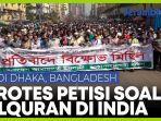partai-islam-terbesar-bangladesh-protes-menentang-petisi-alquran-di-india.jpg