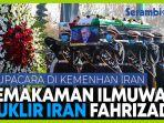 pemakaman-ahli-nuklir-iran-mohsen-fakhrizadeh.jpg