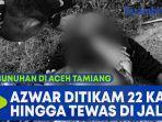 pembunuhan-di-aceh-tamiang-azwar.jpg