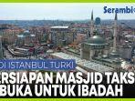 persiapan-gelar-shalat-jumat-terakhir-bulan-ramadhan-1442-h-di-masjid-taksim-istanbul.jpg