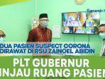plt-gubernur-aceh-nova-iriansyah-tinjau-ruang-rawat-pasien-suspect-corona-di-rsuza.jpg