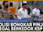 polisi-amankan-rp-204-miliar-dari-95-pinjol-ilegal-berkedok-ksp-diduga-fiktif.jpg