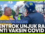 polisi-bentrok-dan-tangkap-pendemo-anti-vaksin-di-london.jpg