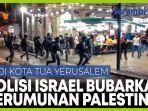 polisi-israel-bubarkan-kelompok-pemuda-palestina-di-kota-tua-yerusalem.jpg