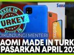 ponsel-xiaomi-made-in-turkey-akan-dipasarkan-april-2021.jpg
