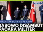 prabowo-berkunjung-ke-turki-bahas-kerja-sama-industri-pertahanan.jpg