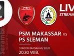 psm-makassar-vs-pss-sleman-piala-menpora-2021.jpg
