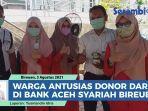puluhan-warga-antusias-antre-donor-darah-di-bank-aceh-syariah-bireuen-kumpulkan-150-kantong.jpg