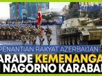 rakyat-azerbaijan-menanti-parade-militer-kemenangan-atas-nagorno-karabakh.jpg