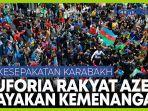 rakyat-azerbaijan-turun-ke-jalan-merayakan-kesepakatan-karabakh.jpg
