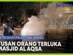 ratusan-orang-terluka-di-masjid-al-aqsa.jpg