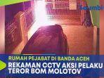 rekaman-cctv-aksi-pelaku-teror-rumah-pejabat-di-kota-banda-aceh.jpg
