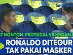 ronaldo-ditegur-karena-tak-menggunakan-masker.jpg