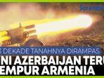 rudal-azerbaijan-terus-desak-mundur-militer-armenia-di-nagorno-karabakh.jpg