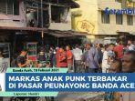 ruko-tempat-tidur-anak-punk-terbakar-di-pasar-peunayong-banda-aceh.jpg