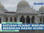sambut-ramadhan-ratusan-pejabat-bireuen-bersihkan-masjid-agung.jpg