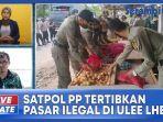 satpol-pp-tertibkan-pasar-ilegal-di-kawasan-ulee-lheue.jpg
