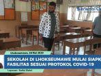 sekolah-di-lhokseumawe-mulai-siapkan-fasilitas-dan-aturan-sesuai-protokol-covid-19.jpg