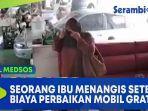 seorang-ibu-menangis-setelah-biaya-perbaikan-mobil-gratis.jpg