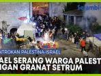 serang-warga-palestina-dengan-granat-setrum.jpg