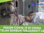setelah-dinyatakan-sembuh-pasien-covid-19-di-china-kembali-terjangkit.jpg