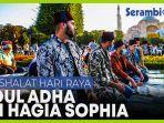 shalat-hari-raya-idul-adha-di-hagia-sophia.jpg