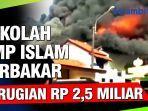 smp-islam-raudhatul-jannah-bekasi-dilalap-api-kerugian-rp-25-miliar.jpg