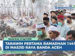 tarawih-malam-pertama-ramadhan-1441-h-di-masjid-raya-banda-aceh.jpg