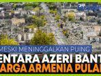 tentara-azerbaijan-bantu-warga-armenia-meninggalkan-wilayahpendudukan.jpg