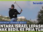 tentara-israel-lepaskan-anak-bedil-pada-pria-tua-palestina-di-tepi-barat.jpg