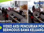 terekam-cctv-video-aksi-pencurian-ponsel-bermodus-bawa-keluarga.jpg