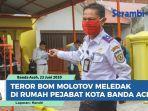 teror-bom-molotov-meledak-di-rumah-pejabat-kota-banda-aceh.jpg