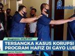 tiga-tersangka-kasus-korupsi-program-hafiz-di-gayo-lues-ditahan-polisi.jpg