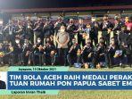 tim-bola-aceh-raih-medali-perak-pon-papua-2021-tuan-rumah-sabet-emas.jpg