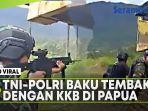 tni-polri-baku-tembak-dengan-kelompok-bersenjata.jpg