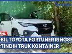 toyota-fortuner-ringsek-tertindih-truk.jpg