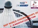 tvri-live-bwf-world-championships-2018_20180801_210341.jpg