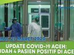 update-covid-19-aceh-jumat-27-maret-2020-sudah-empat-orang-positif-terinfeksi-corona.jpg
