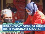 VIDEO Perangkat Desa dan Masyarakat Divaksin Covid-19 di Bireuen thumbnail