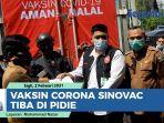 vaksin-corona-sinovac-tiba-di-pidie.jpg